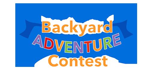 Backyard Adventure Contest!