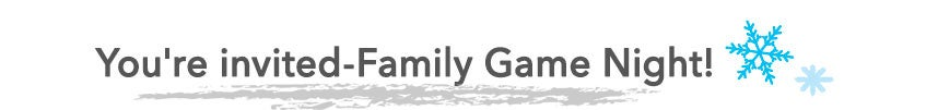 You're invited-Family Game Night!
