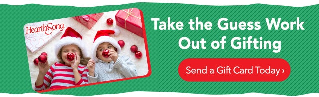 Take the Guess Work Out of Gifting! Send a Gift Card Today >