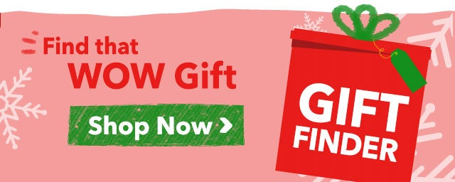 Find that WOW Gift