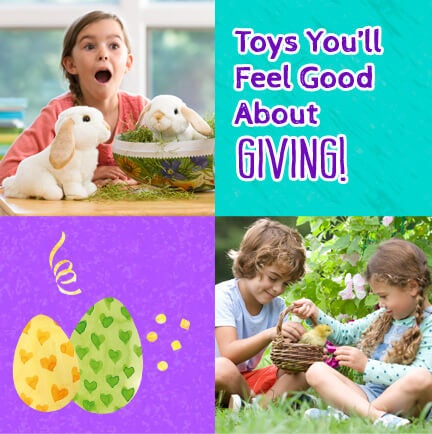Toys You'll Feed Good About Giving Easter